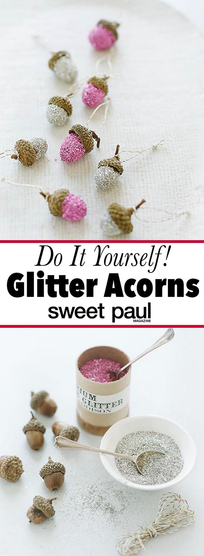 Glitter Acorns 25 Interesting Ideas to Make Easy Christmas Crafts
