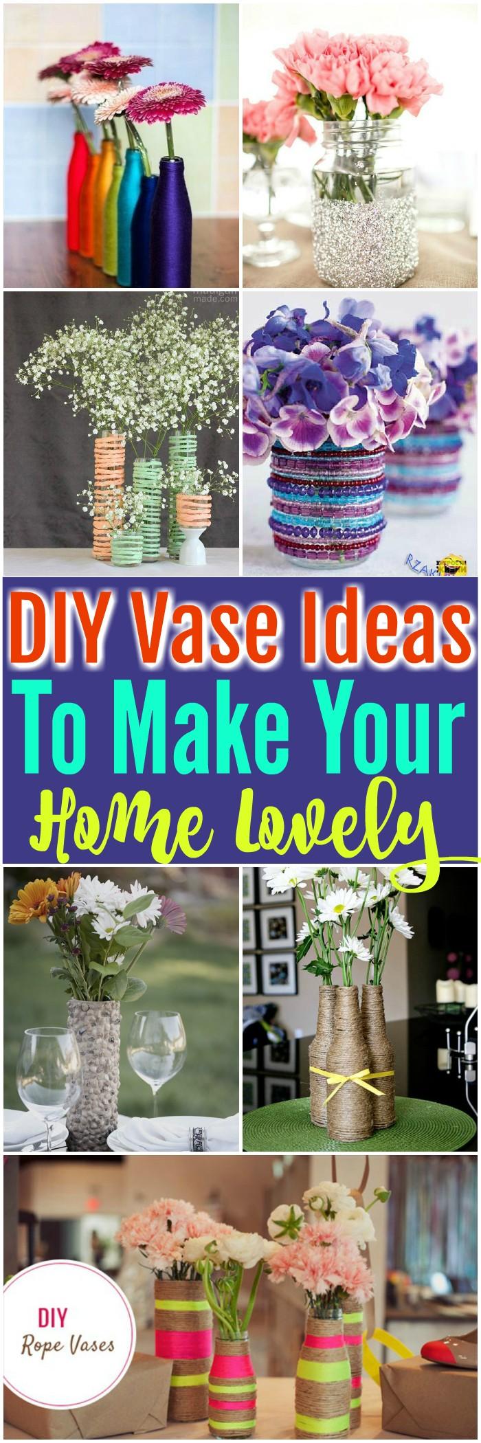 DIY Vase Ideas 15 DIY Vase Ideas To Make Your Home Lovely