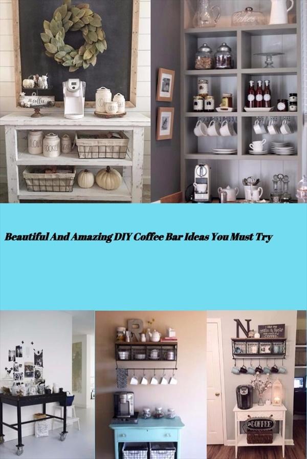 Beautiful And Amazing DIY Coffee Bar Ideas You Must Try
