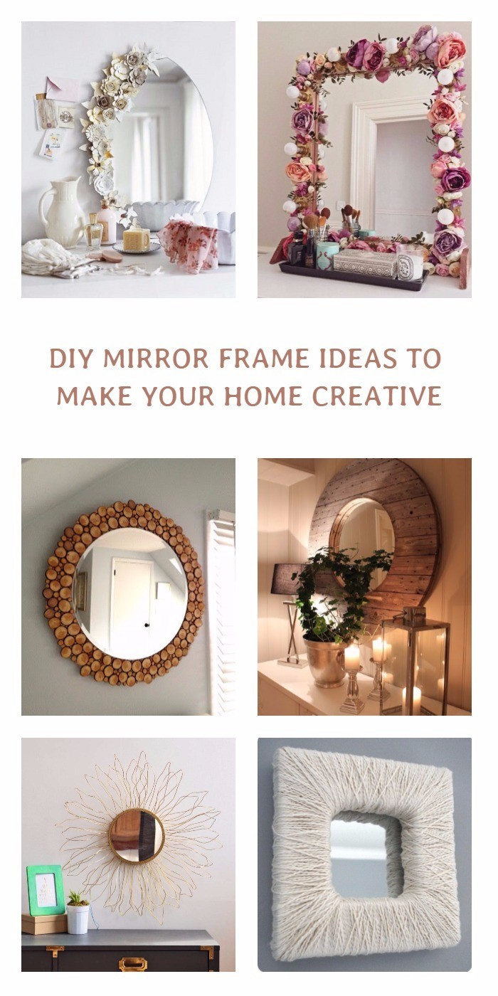 15 Incredible DIY Mirror Frame Ideas To Make Your Home Creative ...