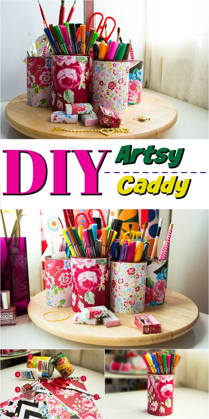 DIY Artsy Caddy 15 0f The Best Tin Can Projects That You Must Try