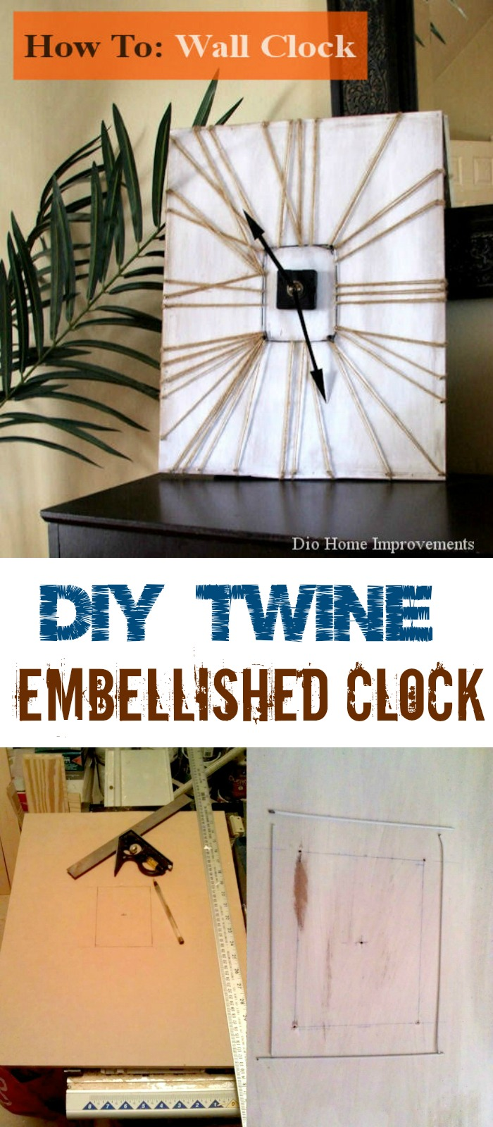 DIY Twine Embellished Clock Upcycling Projects To Make Your Home Gorgeous