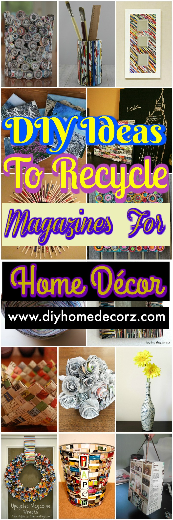 DIY Ideas To Recycle Magazines For Home Décor