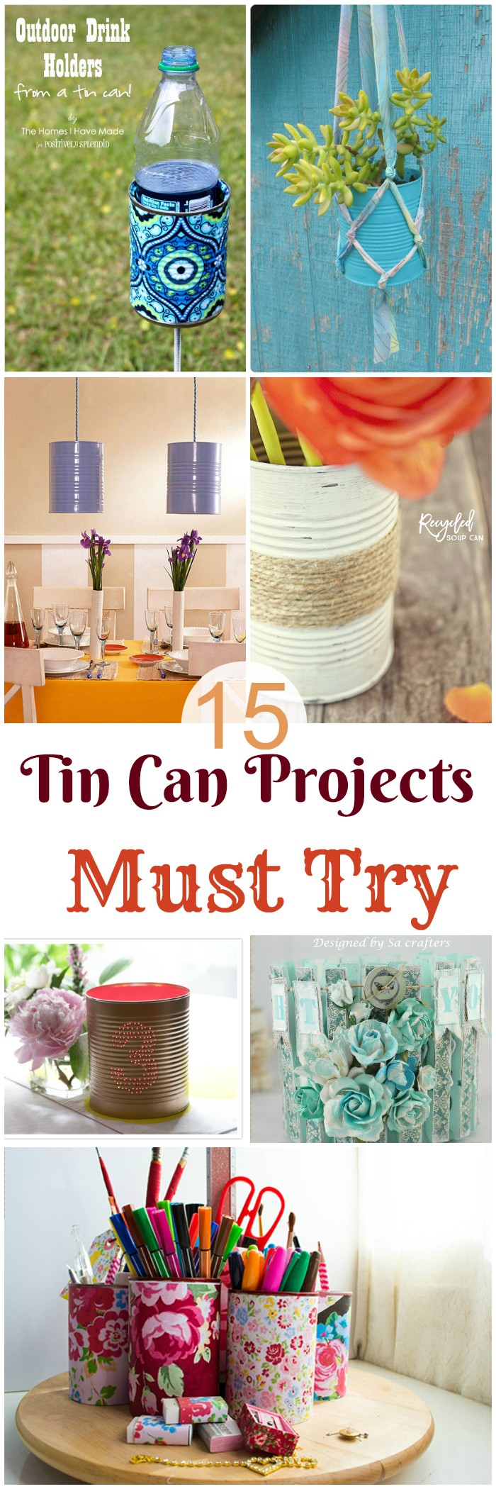Tin Can Projects That You Must Try 1 15 0f The Best Tin Can Projects That You Must Try