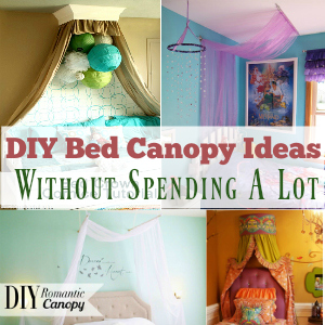 DIY Bed Canopy Ideas Without Spending A Lot