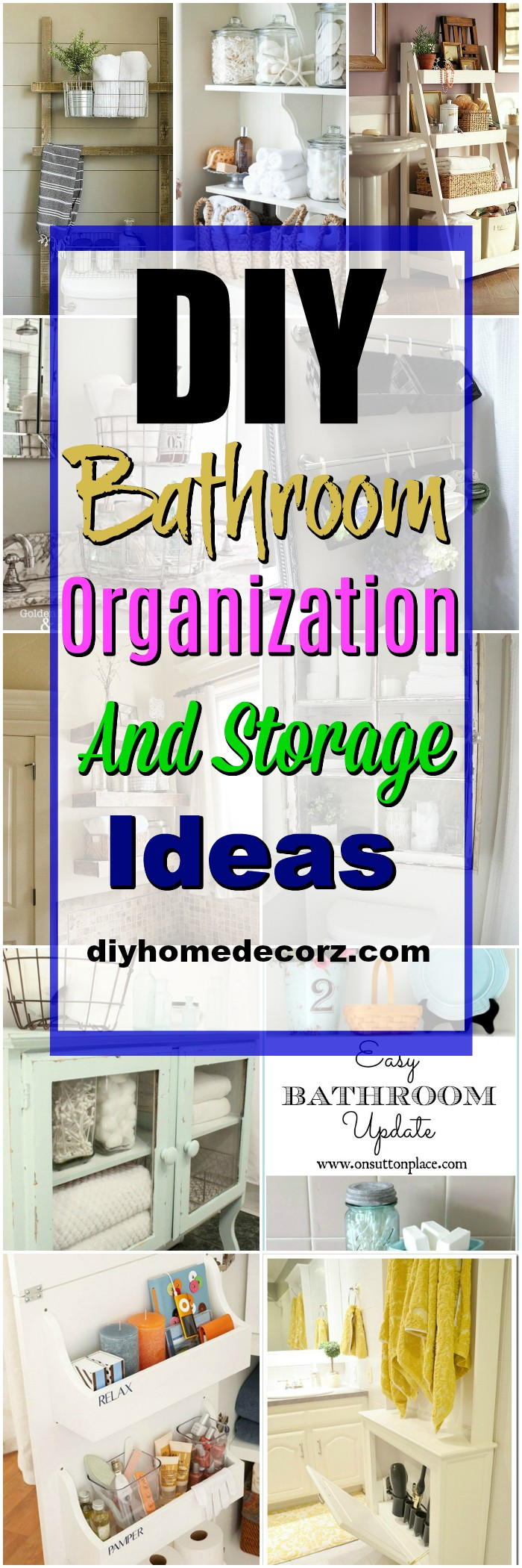 DIY Bathroom Organization 1 DIY Bathroom Organization And Storage Ideas